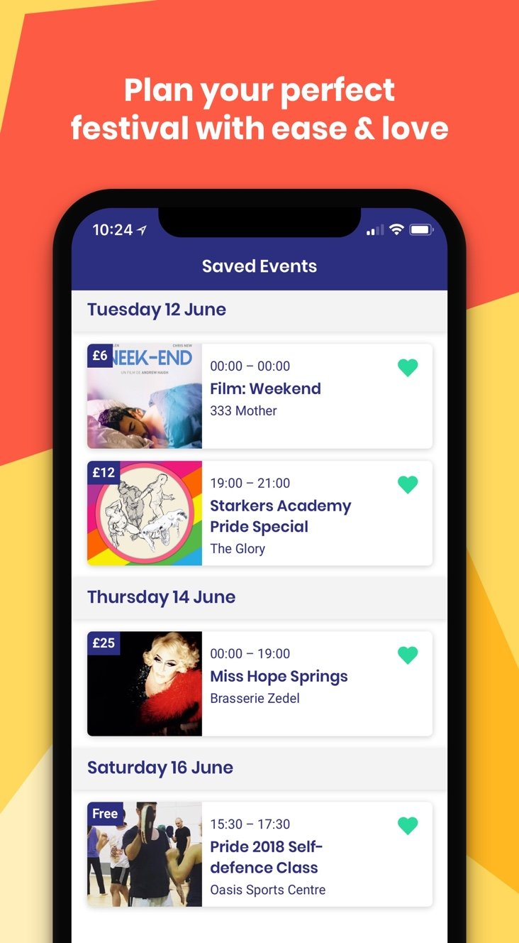 Phone with the Pride app on in screen displaying a list of events, text reads: 'Plan your perfect festival with ease and love'